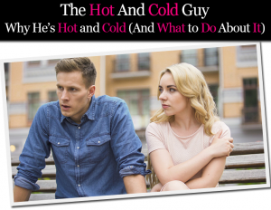 Understanding hot and cold relationships